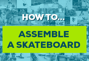 Assemble of skateboard