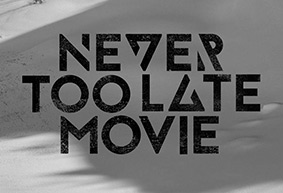 Never Too Late Movie - Porkert Brothers Full Part