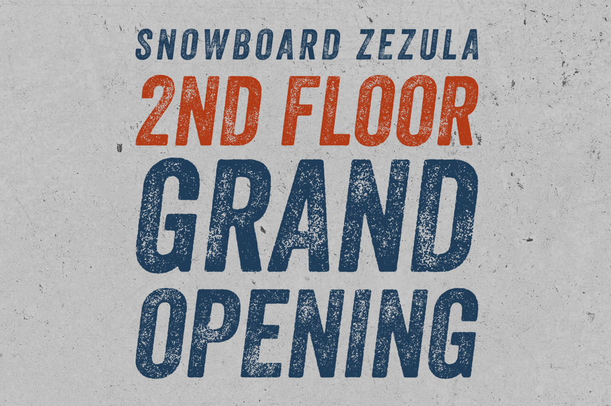 SNOWBOARD ZEZULA 2ND FLOOR GRAND OPENING