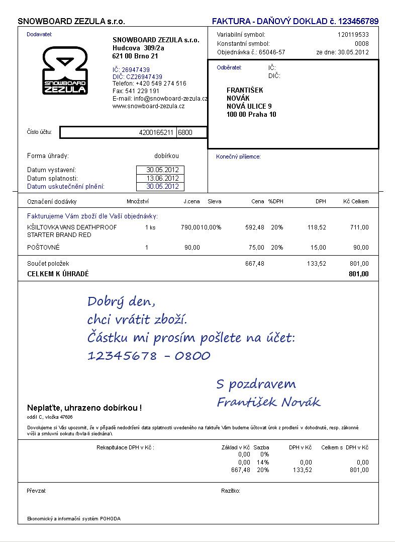 914c969bc882 Priložte kópiu dokladu o nákupe (faktúru) a priamo na ňu prosím pripíšte  číslo vášho účtu ...